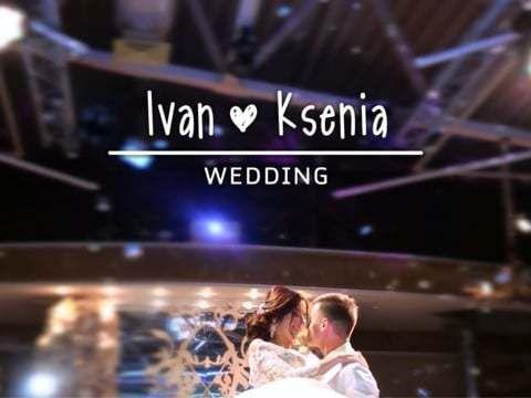 Ivan & Ksenia / Wedding